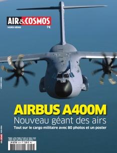 Air & Cosmos Hors-Série A400M |