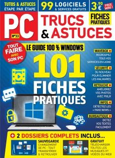 PC Trucs et Astuces n°33 : 30 novembre 2018